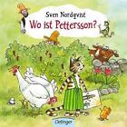 Wo ist Pettersson? von Sven Nordqvist (2017, Gebundene Ausgabe)