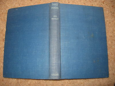 Streng Three Fevers By Leo Walmsley 1946 ~ Collectable Old Book