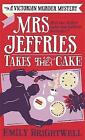 Mrs Jeffries Takes the Cake by Emily Brightwell (Paperback, 2015)