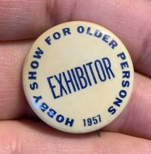 Hobby Show for Older Persons Exhibitor Collectable Pin Pinback