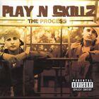 The Process [PA] by Play N Skillz (CD, Sep-2005, Universal Distribution)