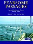 Fearsome Passages by David Rainsbury (Hardback, 2006)