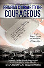 Bringing Courage to the Courageous by Chaplain (Captain) Don Williamson (Paperback / softback, 2010)