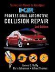 I-car Professional Automotive Collision Repairtech Manual 2e by James Duffy