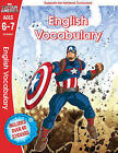 Captain America: English Vocabulary, Ages 6-7: Ages 6-7 by Scholastic (Paperback, 2016)