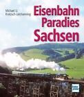 Kratzsch-Leichsenring, M: Eisenbahnparadies Sachsen von Michael U. Kratzsch-Leichsenring (2012, Gebundene Ausgabe)