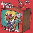 ...Are Dead....And Some by The Young Knives (CD, Jul-2007, Shifty Disco)