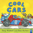 Cool Cars by Ant Parker, Tony Mitton (Paperback, 2001)