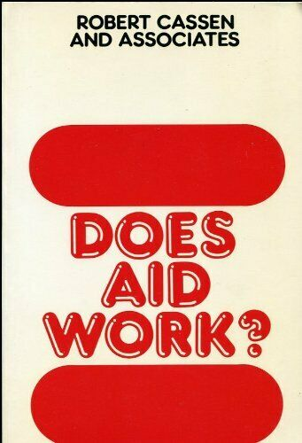 Does Aid Work?: Report to an Intergovernmental Task Force (Library of Politica,