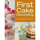 First Cake Decorating by Pavilion Books (Paperback, 2014)