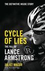 Cycle of Lies: The Fall of Lance Armstrong by Juliet Macur (Hardback, 2014)