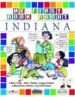 My First Book about Indiana! by Carole Marsh (Paperback / softback, 2004)