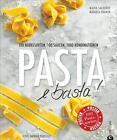 Pasta e basta! von Maria Saledare und Manuela Krämer (2015, Gebundene Ausgabe)