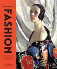 A Portrait of Fashion: Six Centuries of Dress at the National Portrait Gallery by Cally Blackman, Aileen Ribeiro (Paperback, 2015)