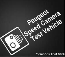 PEUGEOT SPEED CAMERA TEST VEHICLE Funny Car Bumper JDM VW Vinyl Decal Sticker