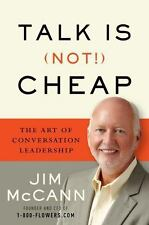 Talk Is (Not!) Cheap: The Art of Conversation Leadership-ExLibrary