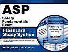 ASP Safety Fundamentals Exam Flashcard Study System : ASP Test Practice Questions and Review for the Associate Safety Professional Exam (2015, Cards,Flash Cards)