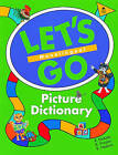 Let's Go Picture Dictionary: Monolingual English Edition by R. Nakata, Karen Frazier, B. Hoskins (Paperback, 1999)