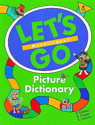 Let's Go Picture Dictionary: Monolingual English Edition by Nakata, R.|Frazier,