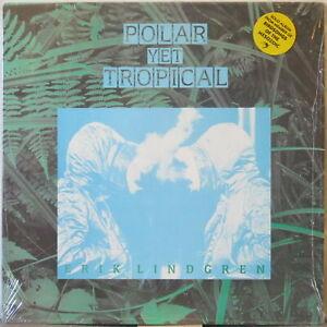 ERIK LINDGREN Polar Yet Tropical LP 1960s Covers +Orig Cuts—Shrink, Hype Sticker