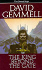 The King Beyond the Gate by David Gemmell (Paperback, 1986)