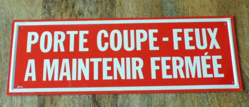 PANNEAU ancien plaque PORTE COUPE-FEU MAINTENIR FERMé TÔLE ALU-DESIGN INDUSTRIEL