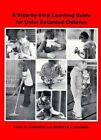A Step-by-Step Learning Guide for Older Retarded Children by Roberta Werner, Vicki M. Johnson (Paperback, 1977)