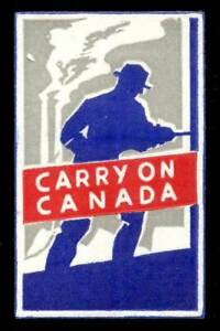 """Canada - Patriotic Poster Stamp - WWII """"Carry On Canada"""" - Type 3"""