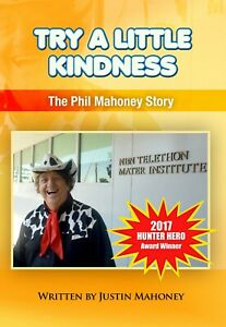 Try a Little Kindness - The Phil Mahoney story