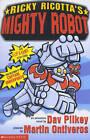 Ricky Ricotta's Mighty Robot by Dav Pilkey (Paperback, 2001)