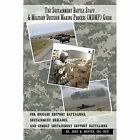 The Sustainment Battle Staff & Military Decision Making Process MDMP Guide for
