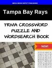 Tampa Bay Rays Trivia Crossword Puzzle and Word Search Book by Mega Media Depot (Paperback / softback, 2016)