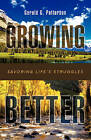 Growing Better by Gerald G Patterson (Hardback, 2008)