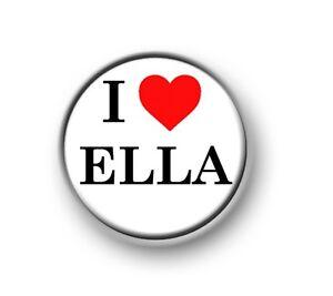 """926929720f45eb I LOVE   HEART ELLA   1""""   25mm pin button   badge   X Factor   ITV ..."""