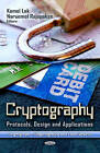 Cryptography: Protocols, Design & Applications by Nova Science Publishers Inc (Hardback, 2012)