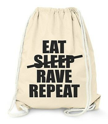 Turnbeutel Eat Sleep Rave Repeat Hipster Beutel Tasche Sportbeutel Gymsac