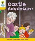 Oxford Reading Tree: Level 5: Stories: Castle Adventure by Roderick Hunt (Paperback, 2011)