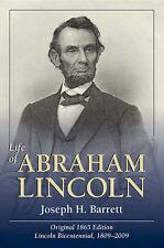 Life of Abraham Lincoln by Joseph Barrett (Hardback, 2006)