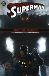 Superman: Day of Doom (Superman S.) by Sienkiewicz, Bill Paperback Book The Fast