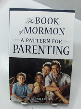 THE BOOK OF MORMON: A PATTERN FOR PARENTING Allow Natural Logical Consequences