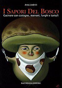 I-Sapori-del-Bosco-Cucinare-con-Castagne-Marroni-Funghi-e-TarTUFi