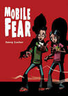 Pocket Chillers Year 6 Horror Fiction: Book 3 - Mobile Fear by Pearson Education Limited (Paperback, 2005)