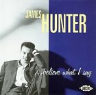 ...Believe What I Say by James Hunter (Blues) (CD, Nov-1996, Ace (Label))