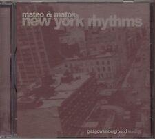 MATEO & MATOS - New York Rhythms - CD 1997 UK  NEAR MINT CONDITION