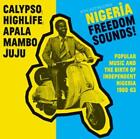 Nigeria Freedom Sounds! (1960-1963) von Soul Jazz Records Presents,Various Artists (2016)