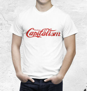 1a77544762dc Image is loading Destroy-Capitalism-T-Shirt-Anti-Capitalism-Shirt