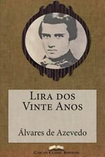 Grandes Clássicos Luso-Brasileiros: Lira Dos Vinte Anos by Álvares de Azevedo...
