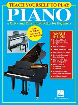 Teach Yourself to Play Piano A Quick and Easy Introduction