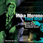 Third Wish * by Mike Moreno (Guitar) (CD, Jun-2008, Criss Cross)
