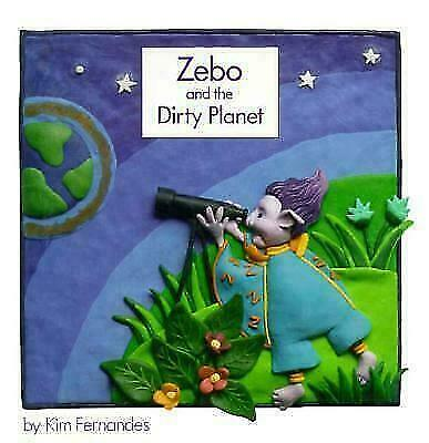 Zebo and the Dirty Planet Fernandes, Kim Paperback Used - Good